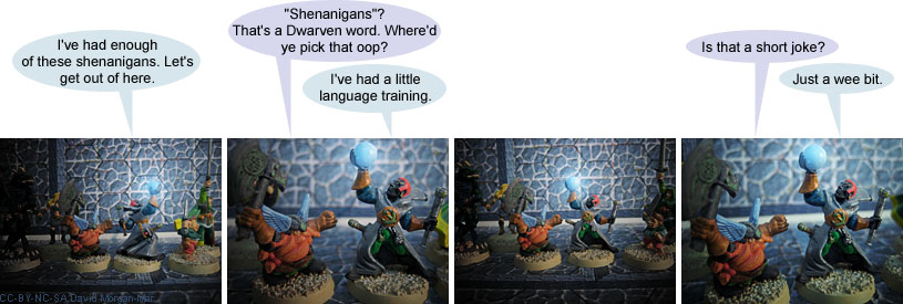 I've had a little language training. Is that a short joke? Just a wee bit.